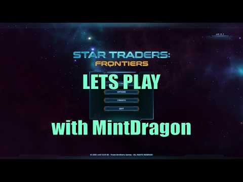 Let's Play Star Traders: Frontiers S01E01 Walkthrough