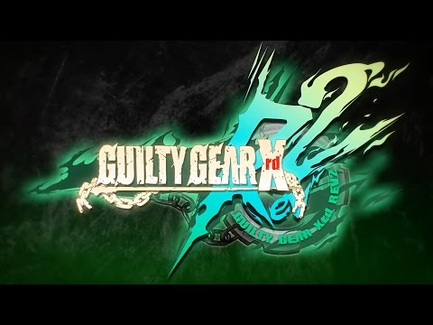 Guilty Gear Xrd REV 2 - Opening Movie