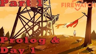 #1| FIREWATCH Gameplay Guide | Prolog & Day 1 |  PC Full Game Let