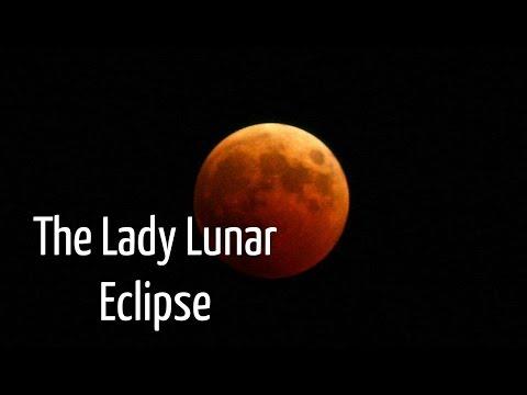 The Lady Lunar Eclipse