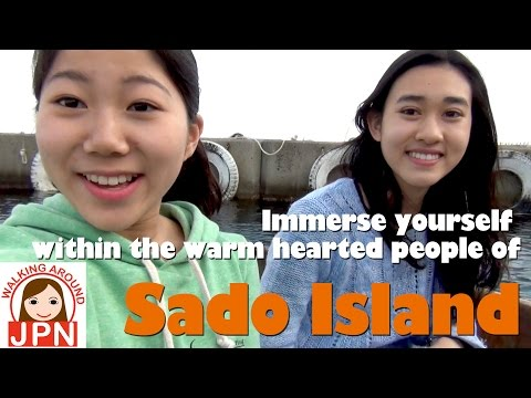 Travel to Japan 17: Immerse yourself within the warm hearted people of Sado Island