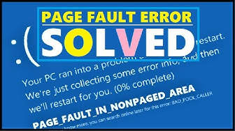 FIX Page Fault in Nonpaged Area Windows 10 | Blue Screen Error PAGE_FAULT_IN_NONPAGED_AREA