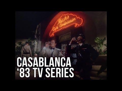Casablanca 1983 TV Series: Video Essay - The Seventh Art