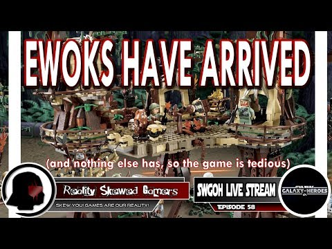 SWGOH Live Stream Episode 58: Ewoks Have Arrived | Star Wars: Galaxy of Heroes #swgoh