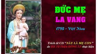 Đức Mẹ La Vang, 1798, Việt Nam