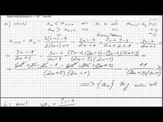 Felsőfok - Analízis - Sorozatok határértéke, monotonitás, korlátosság, küszöbszám (HD)