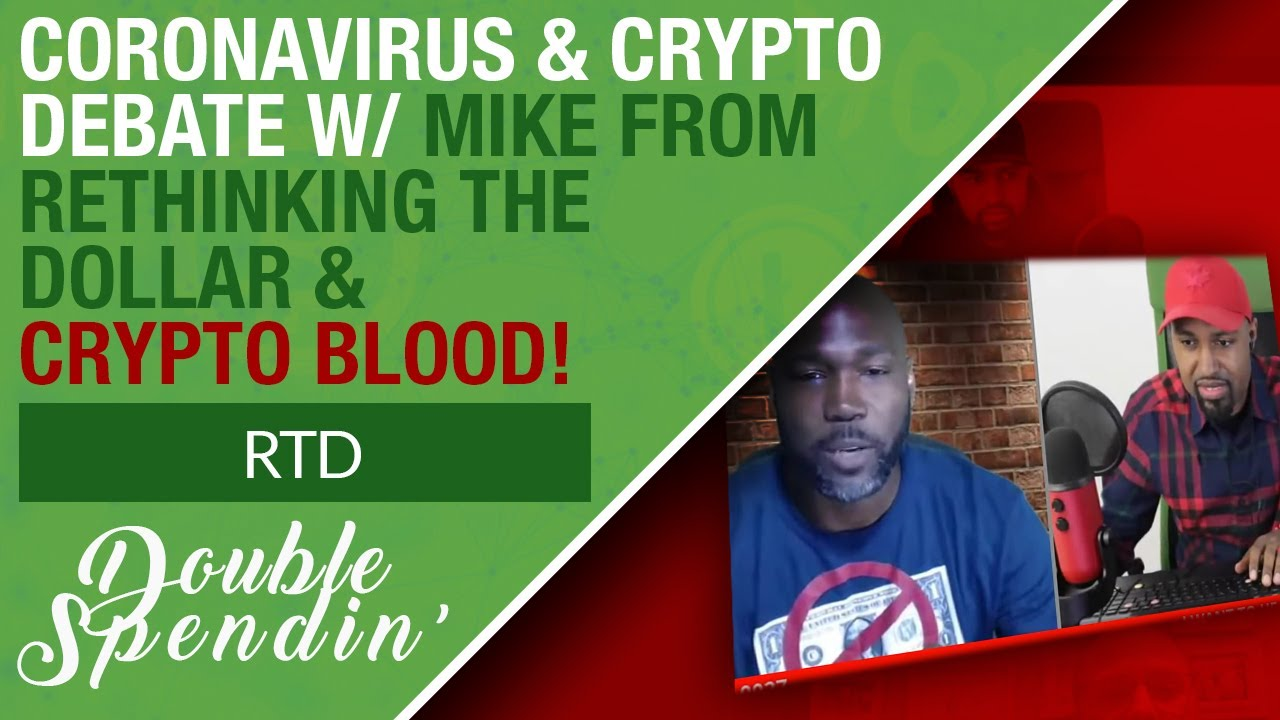 Crypto Blood's Appearance On RTD Live w/ Mike - CV19, 5G and What Silver-linings To Take From It 8