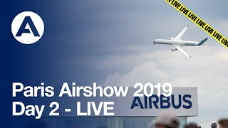 Paris Airshow 2019: Day 2 - LIVE