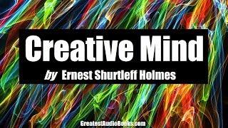 CREATIVE MIND - FULL AudioBook | Greatest AudioBooks