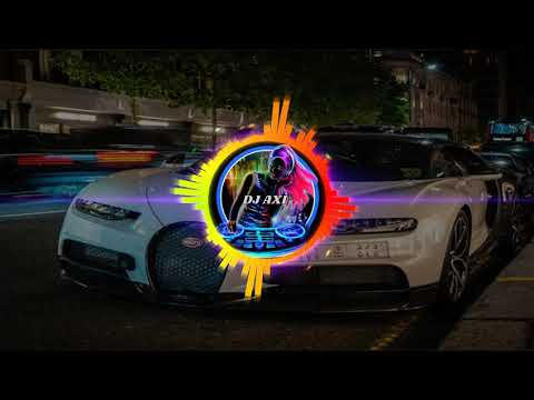 dj-axİ®🔈-songs-for-car-2019🔈-car-bass-music-🔥-2019-remİx