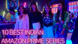 Best Indian Amazon Prime Series You Cannot Miss
