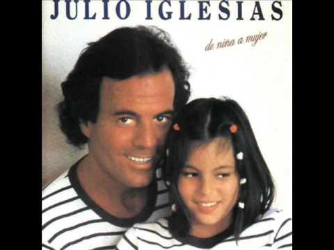 Julio Iglesias  De Niña A Mujer