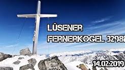 Lüsener Fernerkogel 3298m Sellrain/Tirol 14. 02.2019