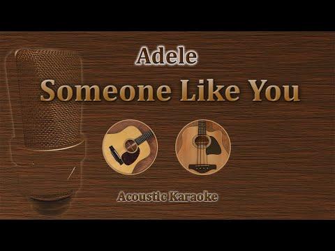 Someone Like You - Adele (Acoustic Karaoke)
