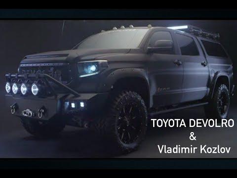 TOYOTA Devolro U0026 Vladimir Kozlov! Fight U0026 Drive Promo. BUILD YOUR OWN  TRUCK: 786 765 0977