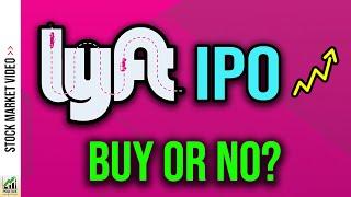 Lyft IPO 2019 Analysis (Is LYFT Stock A Buy?) 🔥