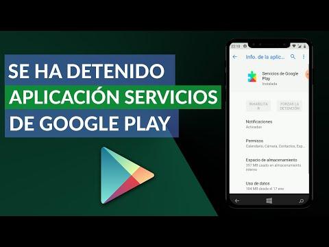 Se ha Detenido la Aplicación Servicios de Google Play – Solución