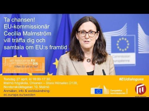 Samtala om EU:s framtid - med EU-kommissionär Cecilia Malmström