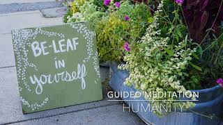 HUMANITY: 3 Minute Guided Meditation | A.G.A.P.E. Wellness