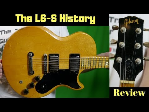 More Info Than You Ever Wanted To Know About The L6-S | Gibson Custom, Deluxe, Special History/Demo