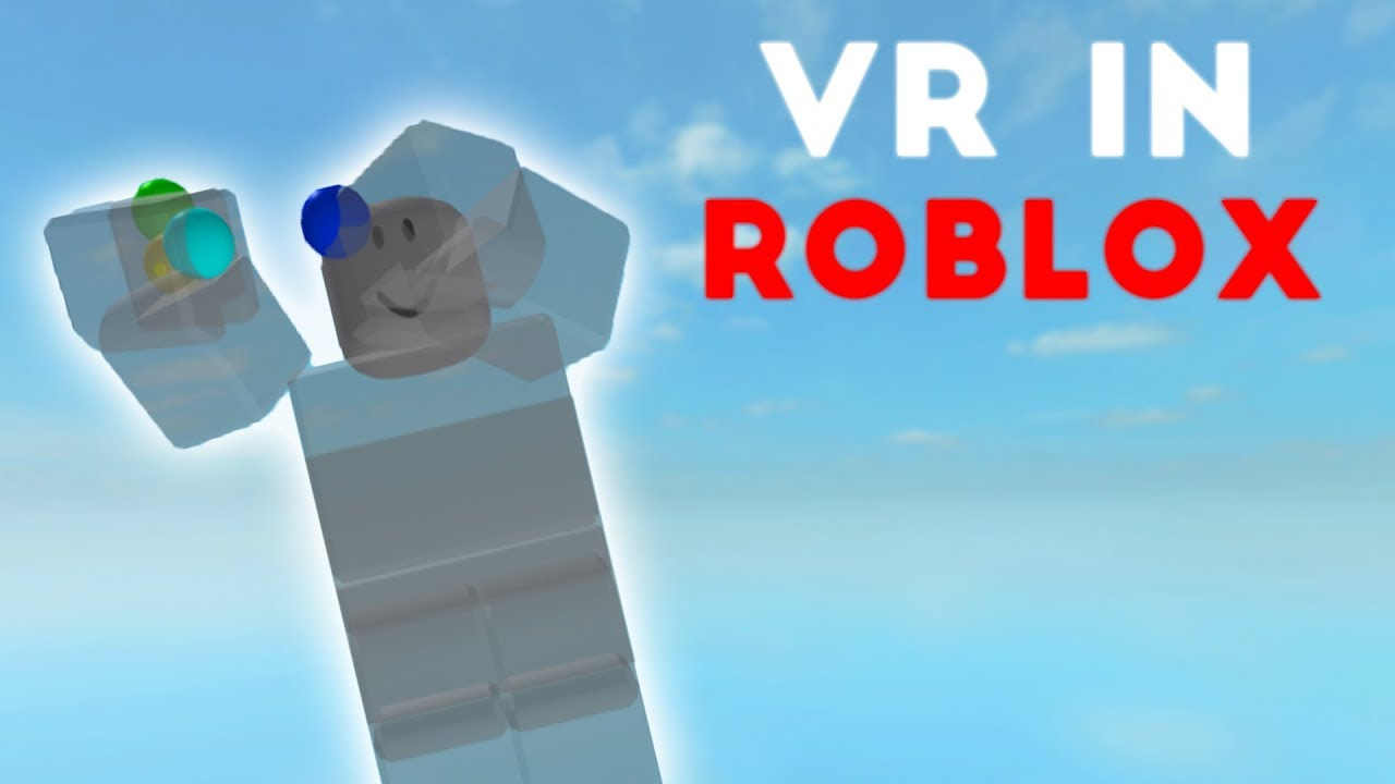 Vr In Roblox Technical Video Youtube