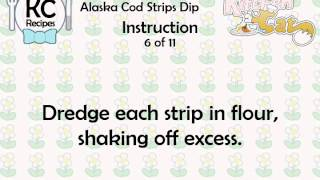Alaska Cod Strips Dip - Kitchen Cat