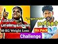 bigil ப ண ட யம ம 40kg wait loss nadhaswaram serial navindar six pack rd fit 99days challenge