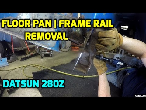 Floor Pan and Frame Rail Removal | Datsun 280z