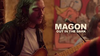 Magon - Out in the Dark | LES CAPSULES live