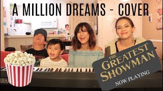 "The Greatest Showman ""A Million Dreams""  - COVER"