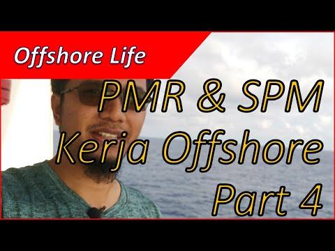 Offshore life - Part 4 of 5 PMR SPM Boleh Kerja Offshore