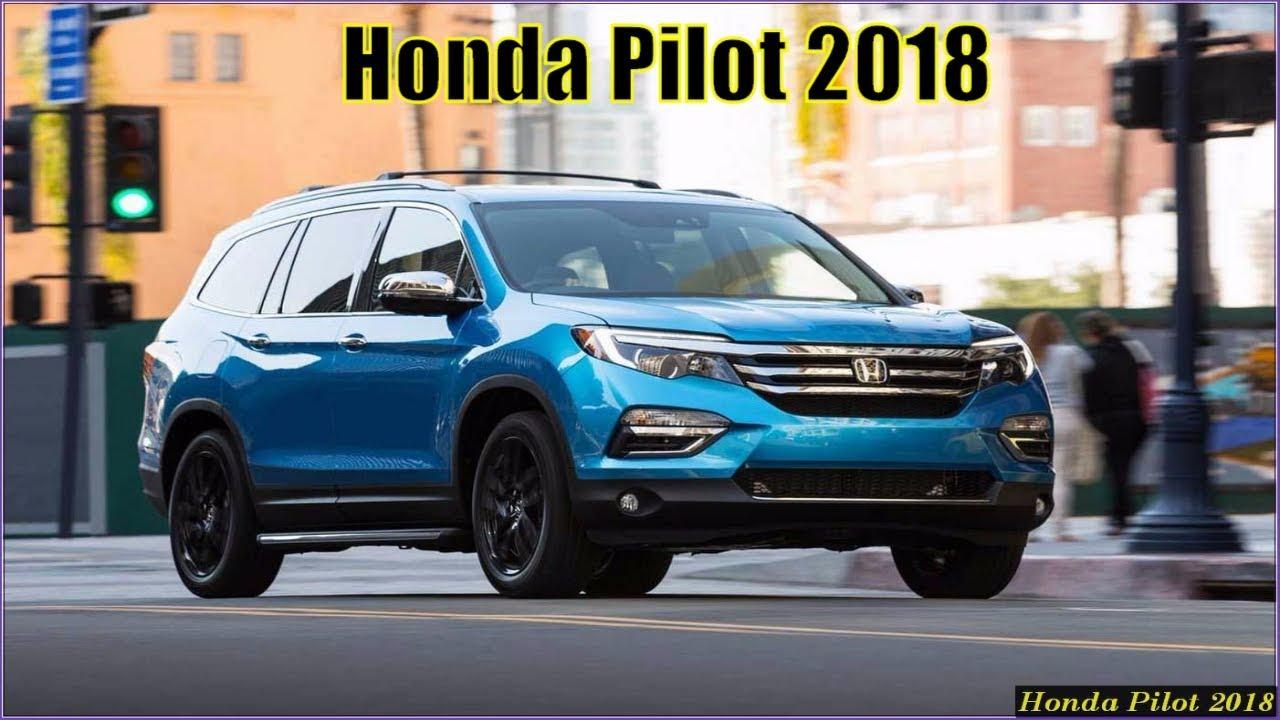 New Honda Pilot 2018 Touring Elite Interior Exterior Review Youtube