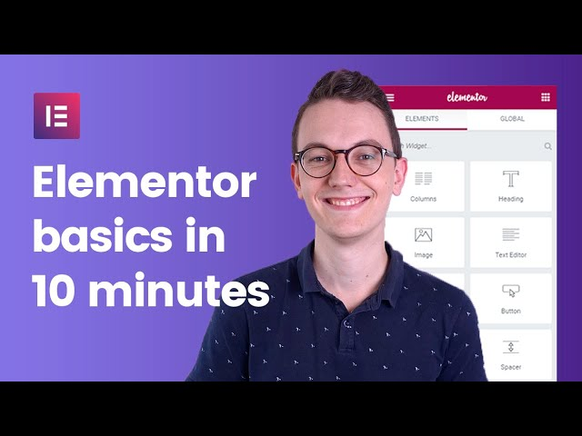 Elementor Wordpress Tutorial - The Basics in 10 Minutes