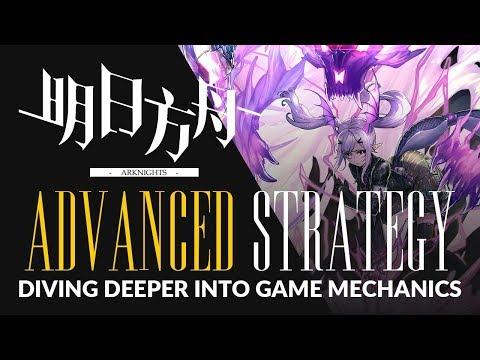 #Arknights Advanced Strategy Guide: Diving Deeper Into Game Mechanics - Warning: Potential Spoilers