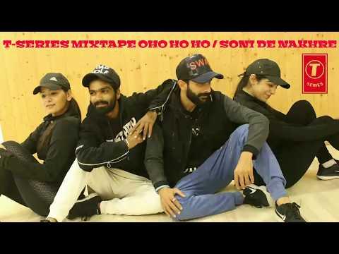 Oh Ho Ho/Soni De Nakhre (Zumba) | Mixtape T-Series Punjabi | Sukhbir |Mehak| Millind | Bhushan Kumar