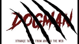 DOGMAN TALES: Strange Encounters, Telepathy & The Gable Film