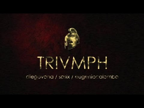 Diego Vona & Sasix Ft. Eugenio Colombo - TRIUMPH - (Radio Mix)