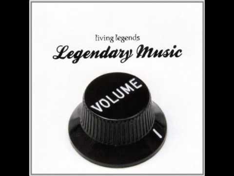 Living Legends - Legendary Music: Volume 1 (2006 - Full Album)