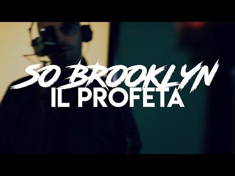 Il Profeta - #SOBROOKLYNCHALLENGE (live At Attitude Studio)
