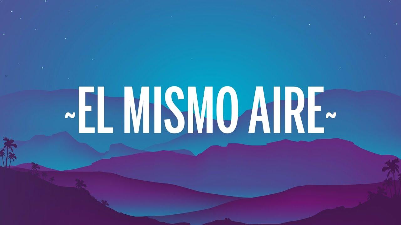Camilo, Pablo Alborán - El Mismo Aire (Letra/Lyrics)