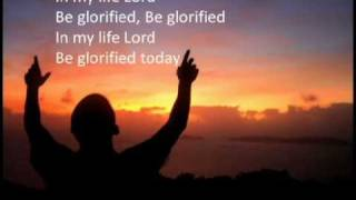 Be Glorified with lyrics
