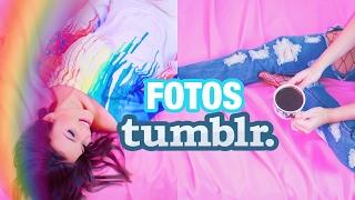 Criando fotos Tumblr | Ideias fáceis!