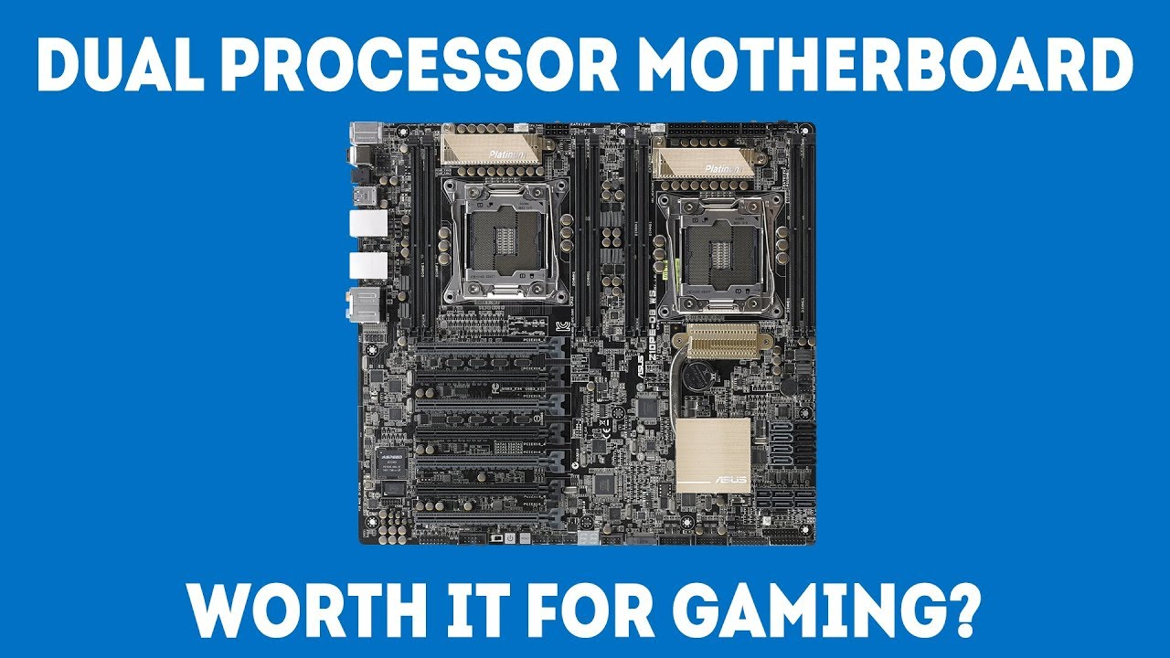 Can You Use a Dual Processor Motherboard For Gaming [Simple]