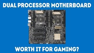 Can You Use a Dual Processor Motherboard For Gaming And Is It Worth It? [Simple]