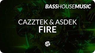Cazztek & Asdek - Fire