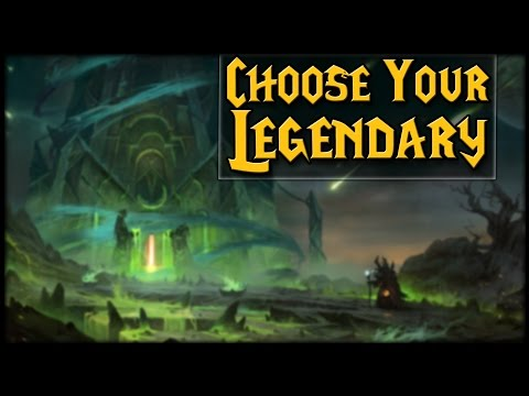 Choose Your Legendary In 7.2! Targeted Legendaries Hype!