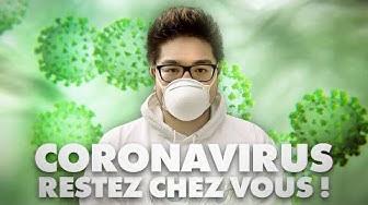 CORONAVIRUS : RESTEZ CHEZ VOUS !