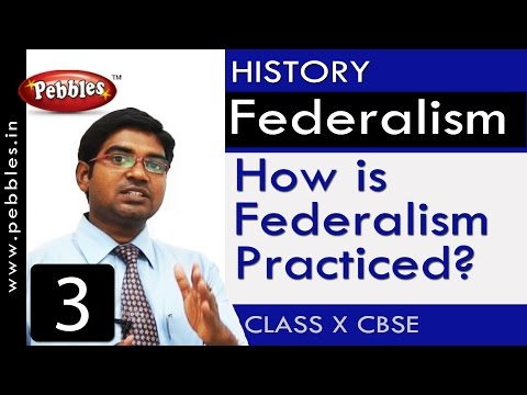 How is federalism practiced?| Federalism | History| CBSE Class 10 Social Sciences