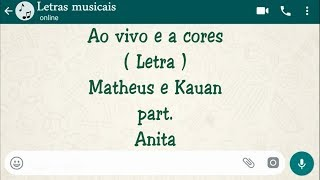 Baixar Ao vivo e a cores - Letra -  Matheus e Kauan part. Anita