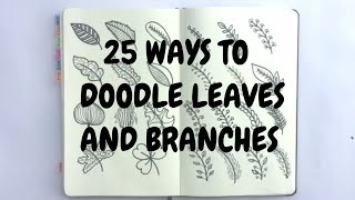 Doodle with me : 25 ways to doodle leaves   Idle Doodle